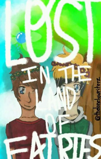 Lost In The Land Of Fairies ~A Niall x Tyler OC FanFiction~