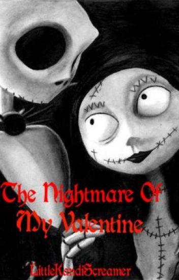 The Nightmare Of My Valentine (The Nightmare Before Christmas ...