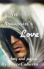 An Assassin's Love [FANFIC] by goodgrief808