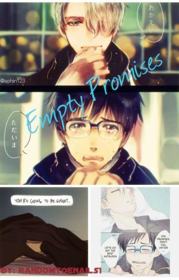 Empty Promises || Yuri On Ice