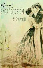 BACK TO JOSEON  by Intan_ELF88