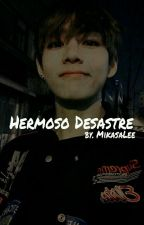 Hermoso Desastre. «TaeHyung» by MikasaLee