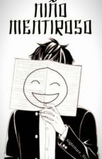 """Niño Mentiroso""[Eak x Towntrap] by Nightmare_Nya"