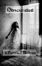 """Obscuridad  """"En Las Sombras"""" #TWGames by PamelaTB"""