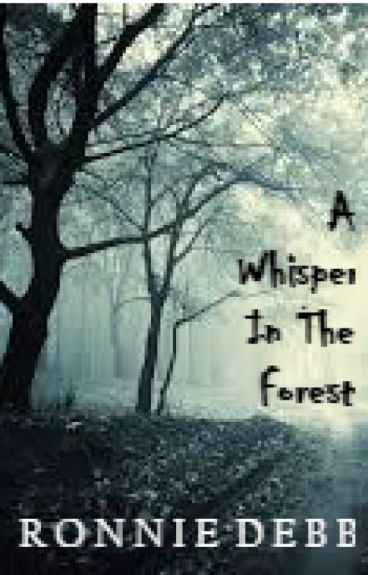 A Whisper In The Forest