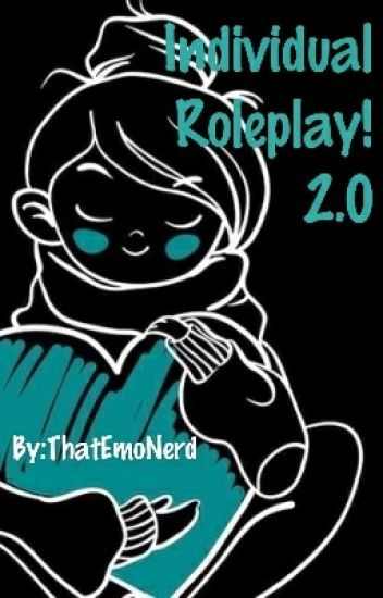 Individual Roleplay! 2.0 (Open)