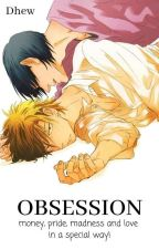 OBSESSION [END] by Dhew_90