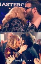 This Is Love by Adele-xx