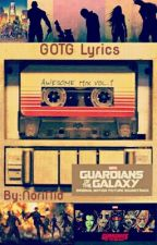 Guardians Of The Galaxy- Awesome Mix Vol. 1 LYRICS by NoriNid