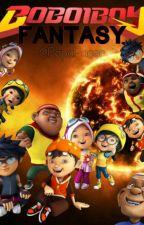 BoBoiBoy Fantasy by PapaPager