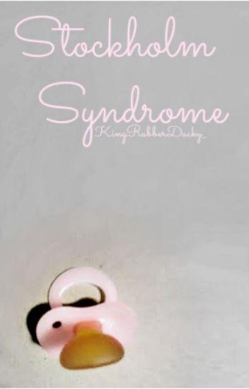 Stockholm Syndrome (ddlg)
