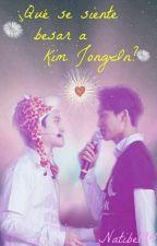 ¿Qué se siente besar a Kim JongIn? (KaiSoo/Fanfic) by Natibel94