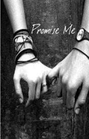 Promise Me by hunniegoomies