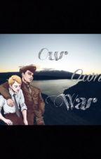 Our Own War ~ A Stucky Fanfiction by fangirls_heart