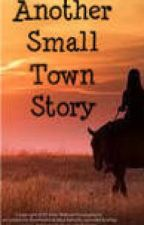 Another Small Town Story by Kinggg4