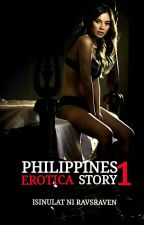 Phillipines Erotica Story 1 by RAVSRAVEN
