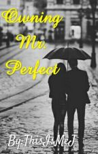 Owning Mr. Perfect by ThisIsMeJ