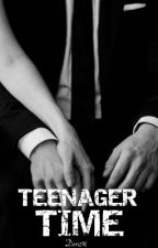 Teenager Time ( Complete ) by Denz91