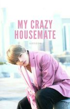 My Crazy Housemate    TaehyungxYou by justjeon