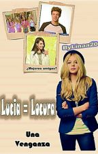 Lucía = Locura by Linaa20