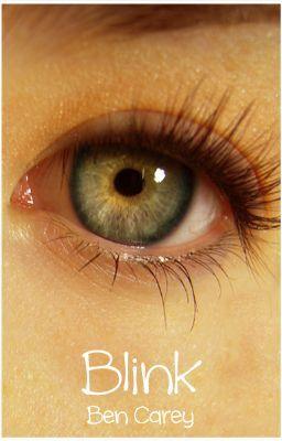 ~ Blink ~