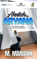 Akulah ARYANA by M_mariann