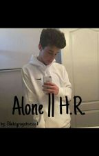 Alone || H.R. by xBlakeGray