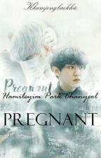 PREGNANT/HAMİLE[CHANBAEK] by kkamjongBaekkie
