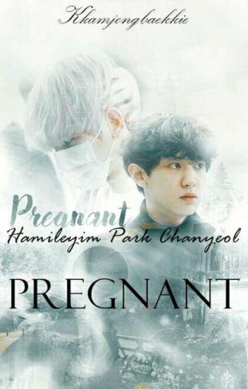 PREGNANT/HAMİLE[CHANBAEK]