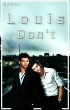 Louis, don't [Larry Stylinson] by elenous