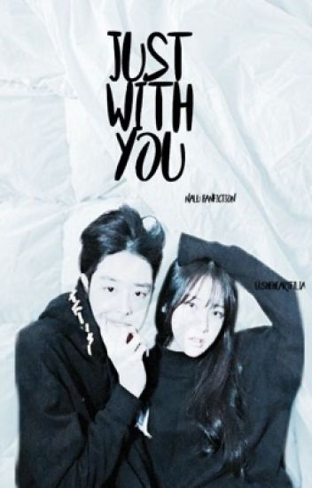 Just With You  { Nalu Fanfic // COMPLETED }