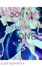 Don't Leave Me Alone //NaLu Texting// by melancholicloud
