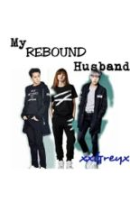 My Rebound Husband by xxGreyx
