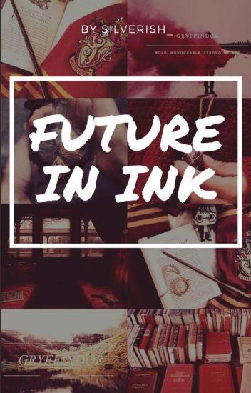 Future in Ink (Marauders read Harry Potter)