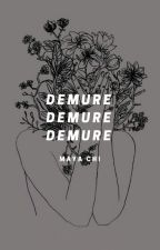 demure ➳ mileven [1] | ✔️ by prettythoughts-