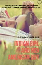 Indian Girl And Her American Boy by Catherinelukose