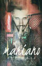 Mariano (Made Men #1) by NutInTheParish