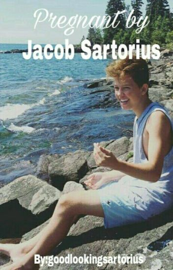 Pregnant by Jacob Sartorius || Book 1