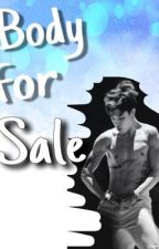 Body for Sale(SPG/BS/COMPLETED) by jvergonia