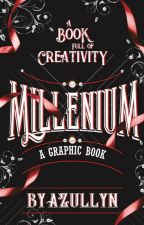 MILLENIUM - A GRAPHIC BOOK [PAUSE] by Azullyn