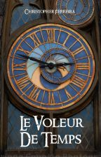 Le Voleur de Temps by HellionWest