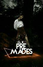Premades by GraphicsKingdom
