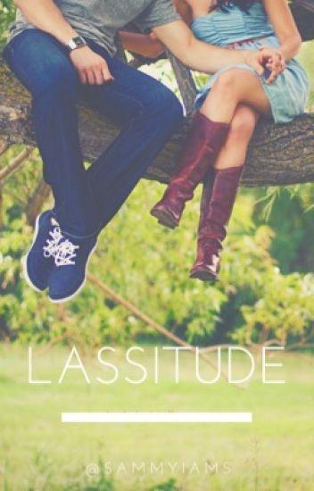 Lassitude  •3rd Book
