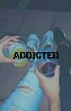 Addicted by AttractiveUnicor