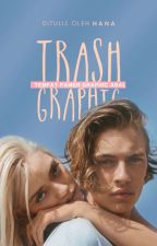 Trash by turthuntold