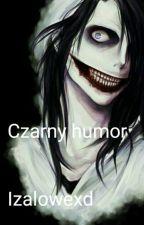 Czarny humor by hinataread