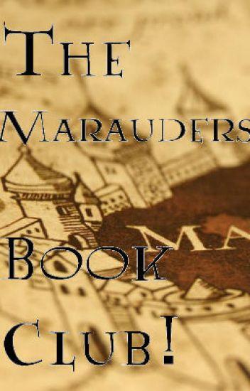 The Marauders Book Club!