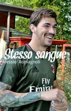 Stesso sangue -Alessio Romagnoli by Bernardeschissmile