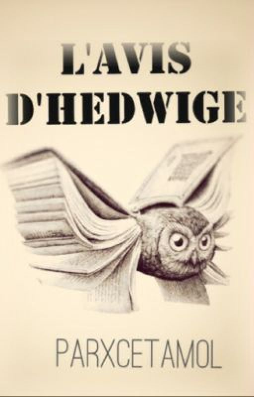 L'Avis d'Hedwige by Parxcetamol