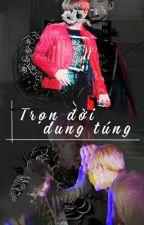 [BTS] Trọn đời dung túng by MeooAka99